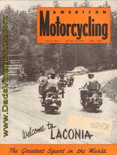 1952 May American Motorcycling Motorcycle Magazine Back-Issue Laconia Bike Week, Motorcycle Events, Dodge City, Harley Bikes, Vintage Motorcycles, Best Vacations, American, Bike Stuff, Vroom Vroom