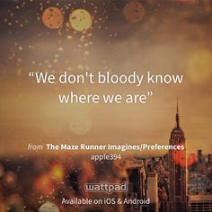 "I'm reading ""The Maze Runner Imagines/Preferences"" on #Wattpad. http://wattpad.com/68969121?utm_source=ios&utm_content=share_quote #fanfiction #quote"