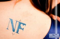 NF tattoo! I want this!