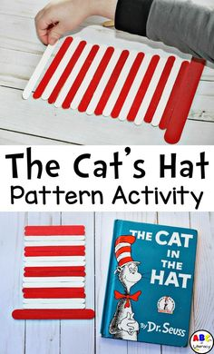 During the The Cat's Hat Pattern Activity, children will use the red and white stripes on the cat's hat to create different patterns. The Cat In The Hat Inspired Activities | Dr. Seuss Inspired Activities | Preschool Centers