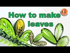 How to make quilling leaves in 4 types - YouTube