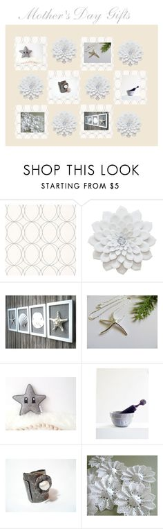 """""""Mother's Day Gifts"""" by therusticpelican ❤ liked on Polyvore featuring Graham & Brown, modern, contemporary, rustic and vintage"""