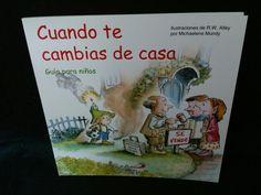 CUANDO TE CAMBIAS DE CASAESCRITO POR MICHAELENE MUNDYILUSTRACIONES DE R.W. ALLEYDE EDITORIAL SAN PABLO