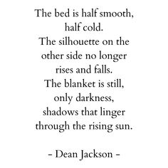 Dean Jackson, The Other Side, Life