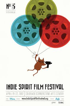 Indie Spirit Film Festival 2012 // Indie Clothing Brands & UK Streetwear || AcquireGarms.com This poster for a local film festival is very simple and i like this beacuse it doesn't go too over the top.
