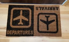 Check out this item in my Etsy shop https://www.etsy.com/listing/483614272/arrivals-and-departures-coir-custom