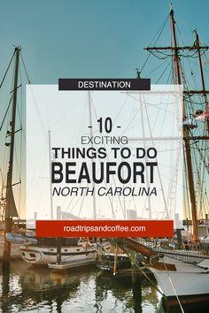 Beaufort North Carolina, Coastal North Carolina, North Carolina Beaches, North Carolina Mountains, South Carolina, Great Places To Travel, Places To Go, Vacation Trips, Family Vacations