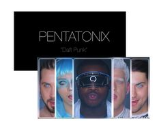 Pentatonix- Daft Punk came out today!!!  I so totally freaked out in CA 2!!  Love it <3 :)