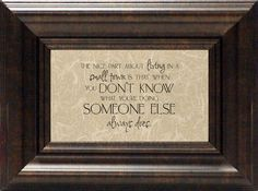 The Nice Part about Living? Framed Textual Art