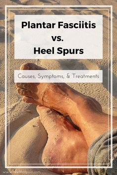 Plantar fasciitis and heel spurs are different but closely related conditions that lead to heel pain. Here's why you need to learn the difference. Plantar Fasciitis Symptoms, Plantar Fasciitis Treatment, Plantar Fasciitis Shoes, Plantar Fasciitis Stretches, Heal Spurs, Tendon D'achille, Ligament Injury, Chakras, Foot Pain Relief