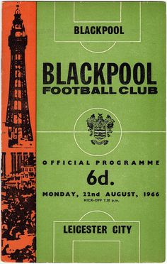 Vintage Football (soccer) Programme - Blackpool v Leicester City, 1966/67 season #football #soccer #blackpool