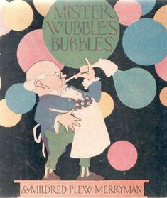 Mister Wubble's bubbles - Elizabeth Cadie