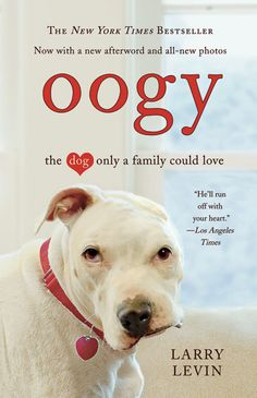 Oogy by Larry Levin might be one of the most heartwarming books you've ever read. Meet Mr. Levin and Oogy in Brewster on May 6th!