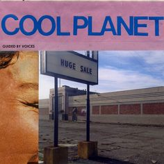 Guided By Voices - Cool Planet on LP + Download