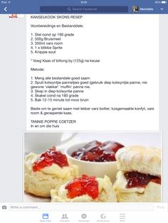 Kanselkook Skon Resep South African Recipes, Ethnic Recipes, Biltong, Home Food, Hot Dog Buns, Scones, Tea Time, Mashed Potatoes, Muffins