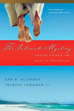 The Intimate Mystery: Creating Strength and Beauty in Your Marriage (Intimate Marriage Series) by Dan B. Allender,- What do you want out of your marriage? Do you simply want to get along and be happy? Or do you desire real intimacy--the kind of relationship that will challenge you to grow as an individual and satisfy you in a much deeper way than you have imagined? Contrary to what television and bridal magazines tell us, marriage is about much more than personal happiness.