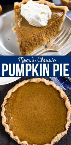 Mom's Classic Homemade Pumpkin Pie Recipe - Crazy for Crust