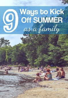 9 fun ways to kick off summer as a family