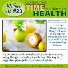 #Wellness Tip No. 23 - #Time #Management