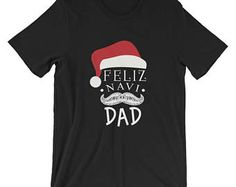 Feliz Navi Dad Santa Hat T-Shirt Merry Christmas Mustache Tee Apparel