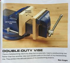Double -duty Vise. FamilyHandyman magazine April 2016. Pg 37