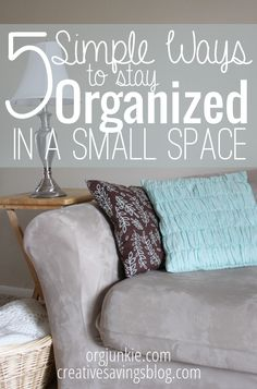 If you've ever lived in a tiny apartment, you know what a pain it can be to find room for all that stuff! Here are the best tips to stay organized in a small space, whether you are trying to downsize, or make the most of temporary housing.