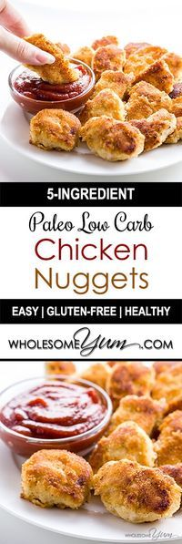 5 Ingredient Paleo Low Carb Chicken Nuggets (Gluten free) - This paleo, low carb chicken nuggets recipe is easy to prepare with just 5 ingredients. You can make them fried or baked!