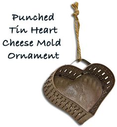 Heart Cheese Mold Ornament
