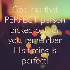 God has that perfect person picked out for you, remember His timing is perfect! #cdff #Godstiming #perfectperson #god #lookingforlove #reallove http://www.christiandatingforfree.com/