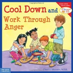 Cool Down and Work Through Anger (Learning to Get Along) [Paperback], (anger management, school counseling, social skills for kids) Rules And Procedures, Dealing With Anger, School Social Work, Self Regulation, Emotional Regulation, Thing 1, Anger Management, Classroom Management, Management Books