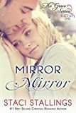 Free Kindle Book -   Mirror Mirror: A Contemporary Christian Epic-Novel (The Grace Series Book 1)