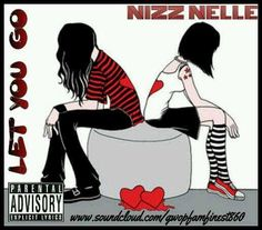 Let You Go Ft Nizzy Nelle
