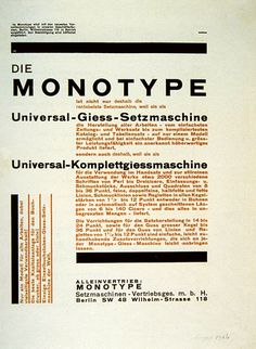 Brilliant in its simplicity. History of German Graphic Design - An advertisement for Monotype and it's Universal setting machine, designed by Herbert Bayer 1926.