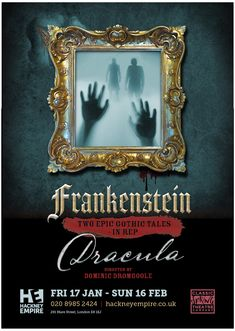 Design of theatre poster for Frankenstein and Dracula Double Bill at Hackney Empire London by Design. Devon, Cornwall, Website Design, Graphic Design Studios, Frankenstein, Dracula, Art Market, Just Do It, Theatre