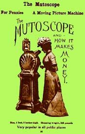 Advert for the rival to the kinetoscope, the mutoscope.