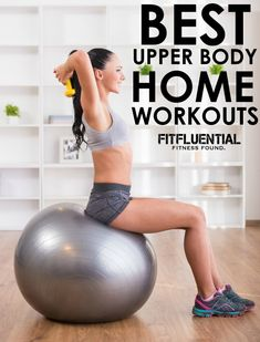 Upper Body Workout More Workout Homegym, Upper Body Workouts, Homegym Fitfluenti, Arm Workout, Home Workouts, Health, Homes, Workout Target, Fitfluenti Workout Best Upper Body HOME Workouts via @fitfluential #workout #homegym #fitfluential