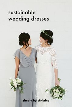 Seven options for having a more sustainable wedding dress or dress for your next formal event!