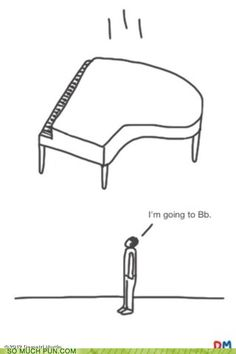 Music Pun! - I Just Hope That Piano Doesn't Have A# Edge For Your Sake! We saw this on aintbaroque.com.