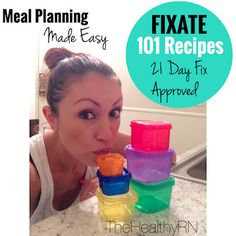 21 Day Fix Recipes! FIXATE- New Recipe Book with 101 All new Recipes is available now! Message me for details on how to get your copy first!