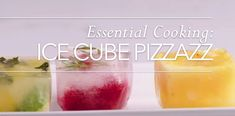 Essential Recipe: ICEY PIZZAZZ Cube, Essential Oils, Essentials, Tasty, Fruit, Young Living, Cooking, Recipes, Bloom
