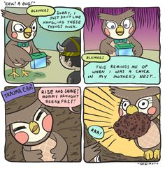 Lol! So if Blathers is scared of just one, tiny bug and his mother gave him a million bugs, he would be scared!