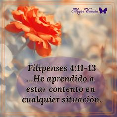 Filipenses 4:11-13 #mujervirtuosa - https://m.facebook.com/mujervirtuosalasvegas