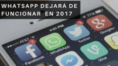 WhatsApp dejará de funcionar en miles de  teléfonos móviles en 2017