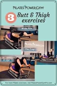 Check out these exercises for your butt and thighs on the Pilates Power Gym - great for beginners to tone and strengthen your muscles on the Pilates reformer  pilates challenge