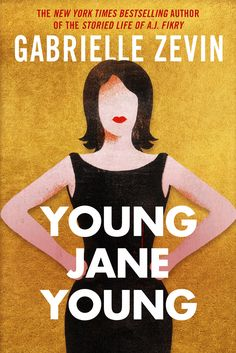 The Pool - Arts & Culture - Gabrielle Zevin Young Jane Young