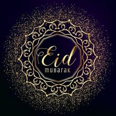 Eid ul-Fitr Wishes! Again the day is here for people all over the world to celebrate Eid. Eid Mubarak day which comes after the month of Ramadan Feliz Eid Mubarak, Images Eid Mubarak, Eid Ul Adha Images, Eid Mubarak Photo, Eid Mubarak Status, Eid Mubarak Messages, Eid Images, Eid Mubarak Quotes, Eid Quotes