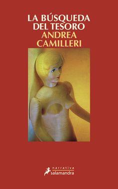 La búsqueda del tesoro / Andrea Camilleri ; traducción del italiano de Teresa Clavel Lledó