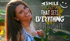 #MondayMantra : A #smile is a #curve that sets everything straight