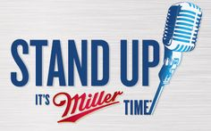 Miller Stand Up It's Miller Time Sweepstakes. Win a trip to Vegas! Bernie Mac, Beer Quotes, Miller Lite, Movies Worth Watching, Win A Trip, Printable Coupons, Man Humor, Stand Up, Competition