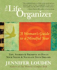 The Life Organizer: A Woman's Guide to a Mindful Year: Jennifer Louden: This book is amazing! Every woman should have it in their life at some point! Books To Read, My Books, World Library, Book Organization, Organizing, Story Prompts, Inspirational Books, The Life, Book Lists